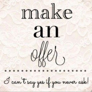 Love The Item But Not the Price! Make an Offer!!